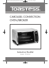 Toastess TTO652 Convection Oven Instruction booklet (17 pages)